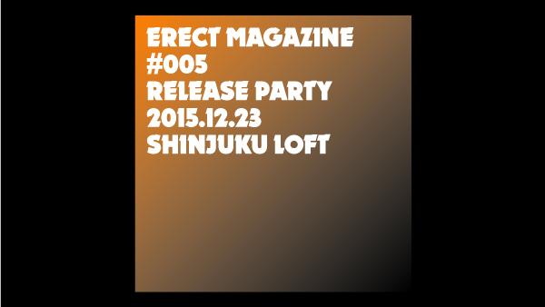 ERECT Magazine #005 Release Events