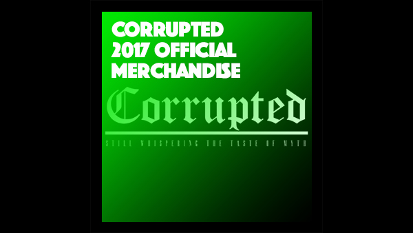 Corrupted 2017 Official Merchandise