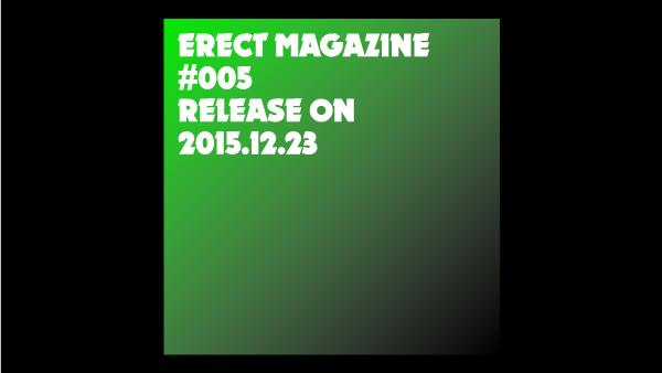ERECT Magazine #005 Release Info