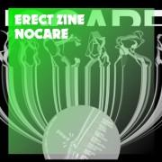 ERECT ZINE 『NOCARE』Release