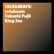 TALK&BEATS tofubeats×藤井隆