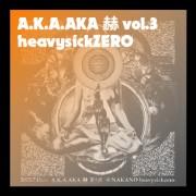 A.K.A.AKA 赫 vol.3