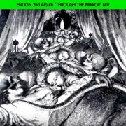 ENDON 2nd Album 'THROUGH THE MIRROR' Release