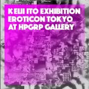 KEIJI ITO Exhibition 『EROTICON TOKYO』