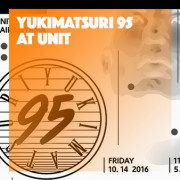 YUKIMATSURI 95 at UNIT