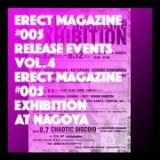 ERECT #005 Release Events Vol.4 Exhibition at NAGOYA