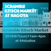 Scramble Kitsch Market at NAGOYA