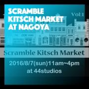 Scramble Kitsch Market at NAGOYA