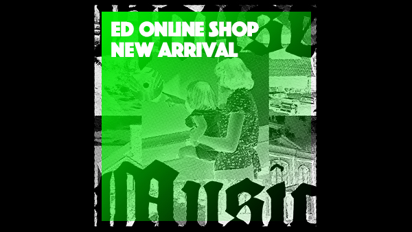 ED ONLINE SHOP New Arrival!!