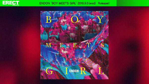 ENDON 'BOY MEETS GIRL' 2018.9.5(wed) Release!!