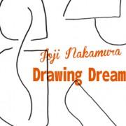 中村穣二 個展 <br>「Drawing Dream」