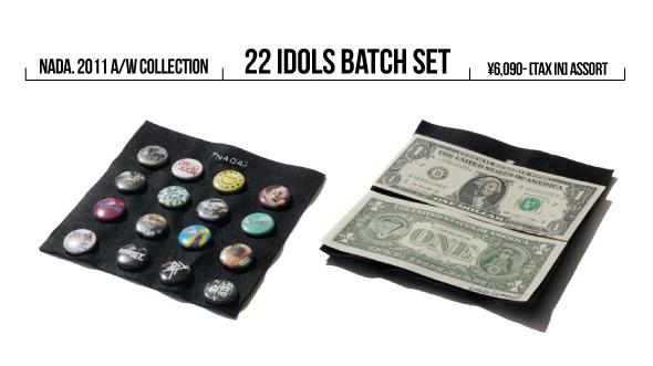 NADA. 2011A/W  22 Idols Batch Set