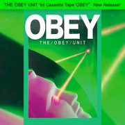 "THE OBEY UNIT 1st Cassette Tape ""OBEY"" New Release at 24th Aug"